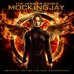 View album The Hunger Games: Mockingjay, Pt. 1 (Original Motion Picture Soundtrack)
