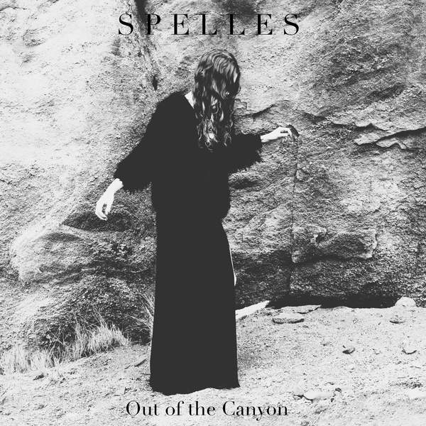 SPELLES – Out of the Canyon – Single (2014) [iTunes Plus AAC M4A]