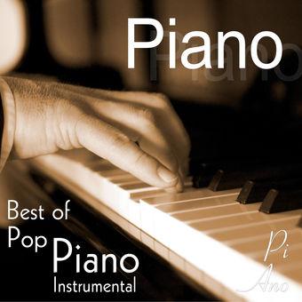 Piano – Best of Pop Piano Instrumental – Pi Ano