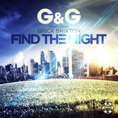 G&G feat. Brick Brixton - Find the Night (Original Mix)