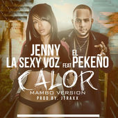 Jenny La Sexy Voz – Calor (Mambo Remix) [feat. El Pequeno] – Single [iTunes Plus AAC M4A] (2015)