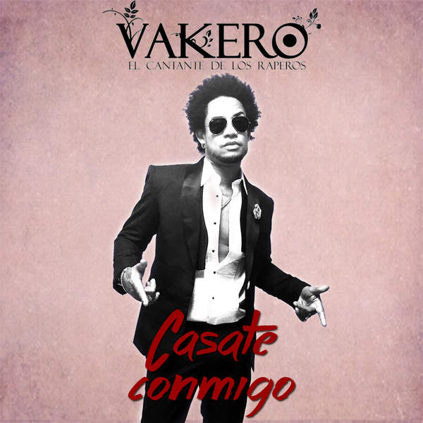 Vakero – Casate Conmigo – Single (2014) [iTunes Plus AAC M4A]