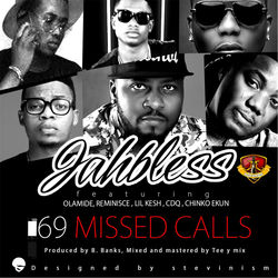 View album 69 Missed Calls (feat. Lil Kesh, CDQ, Olamide, Chinko Ekun & Reminisce) - Single
