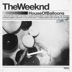 View album The Weeknd - House of Balloons