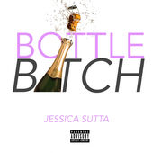 Jessica Sutta – Bottle Bitch – Single [iTunes Plus AAC M4A] (2015)