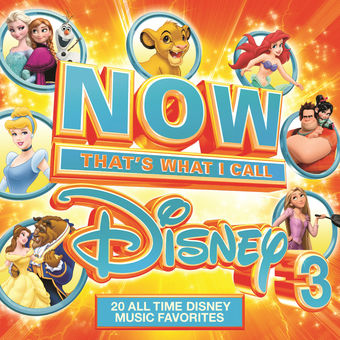 NOW That's What I Call Disney 3 – Various Artists