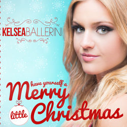 View album Kelsea Ballerini - Have Yourself a Merry Little Christmas - Single