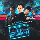 Rony Bianco – Te Buscaré (feat. Ale Mendoza & Jimmy Bad Boy) – Single [iTunes Plus AAC M4A] (2015)