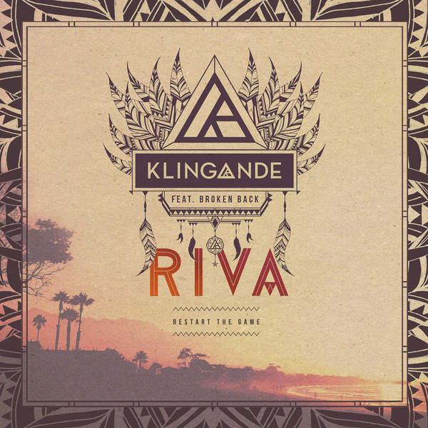 Klingande – RIVA (Restart the Game) [feat. Broken Back] [Radio Edit] – Single (2015) [iTunes Plus AAC M4A]