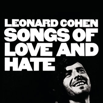 Songs of Love and Hate – Leonard Cohen