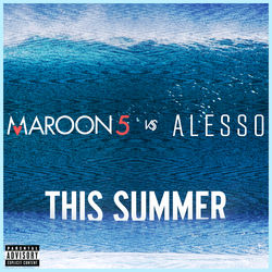 View album Maroon 5 & Alesso - This Summer (Maroon 5 vs. Alesso) - Single