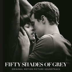 View album Fifty Shades of Grey (Original Motion Picture Soundtrack)
