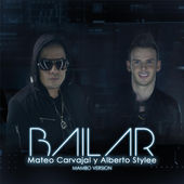 Mateo Carvajal – Bailar (Mambo Version) [feat. Alberto Stylee] – Single [iTunes Plus AAC M4A] (2015)