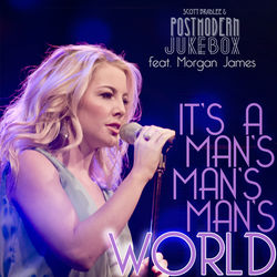 View album It's a Man's Man's Man's World (feat. Morgan James) - Single