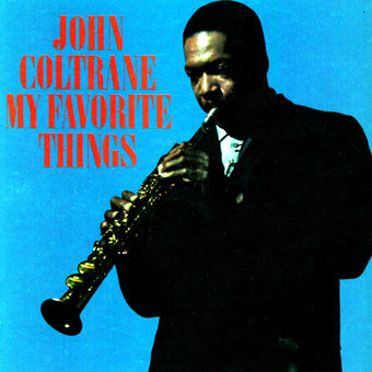 My Favorite Things – John Coltrane