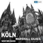 Köln, Marshall Gilkes
