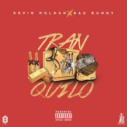 View album Kevin Roldan - Tranquilo (feat. Bad Bunny) - Single