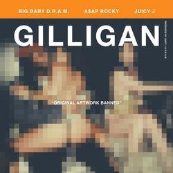 View album D.R.A.M. - Gilligan (feat. A$AP Rocky & Juicy J) - Single