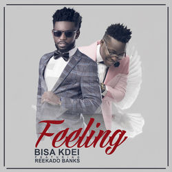 View album Bisa Kdei - Feeling (feat. Reekado Banks) - Single