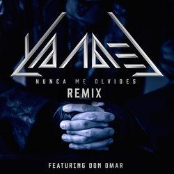 View album Yandel - Nunca Me Olvides (Remix) [feat. Don Omar] - Single