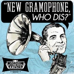 View album Scott Bradlee's Postmodern Jukebox - New Gramophone, Who Dis?