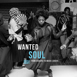View album Wanted Soul: From Diggers to Music Lovers