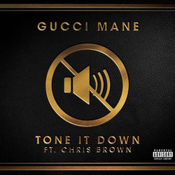 View album Tone It Down (feat. Chris Brown) - Single