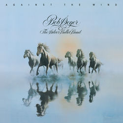 View album Bob Seger & The Silver Bullet Band - Against the Wind
