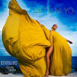 View album Jennifer Lopez - Ni Tú Ni Yo (feat. Gente de Zona) - Single