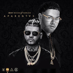 View album Miky Woodz - Aparentas (feat. Farruko) - Single