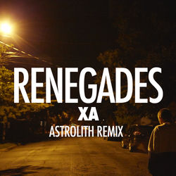 View album Renegades (Astrolith Remix) - Single