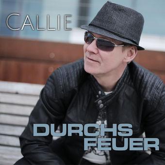 Durchs Feuer – Single – Callie