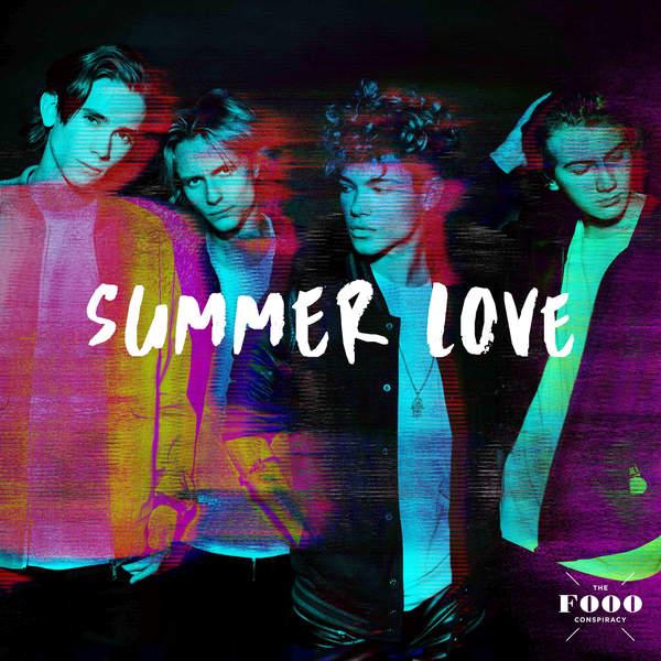 Summer Love - Single, The Fooo Conspiracy