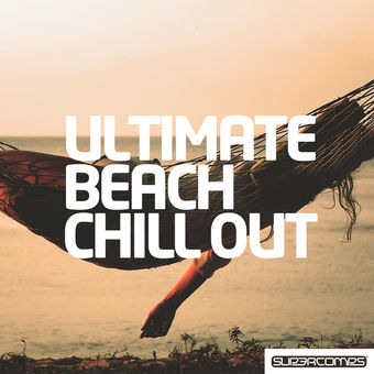 Ultimate Beach Chill Out – Various Artists