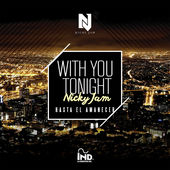 With You Tonight (Hasta El Amanecer) - Single, Nicky Jam