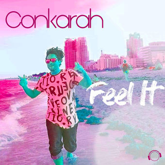Feel It (The Remixes) – EP – Conkarah