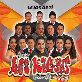 Grupo Los Kiero de Edgar Zacary – Lejos de Ti [iTunes Plus AAC M4A]