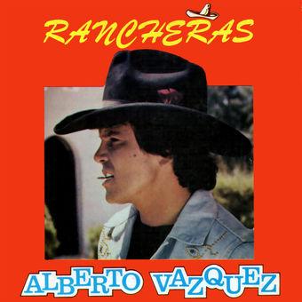 Alberto Vazquez – Rancheras [iTunes Plus AAC M4A]