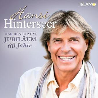 Das Beste zum Jubiläum – Hansi Hinterseer