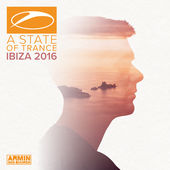Armin van Buuren – A State of Trance, Ibiza 2016 (Mixed by Armin van Buuren) [iTunes Plus AAC M4A] (2016)