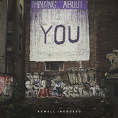 Axwell Λ Ingrosso – Thinking About You – Single [iTunes Plus AAC M4A] (2016)