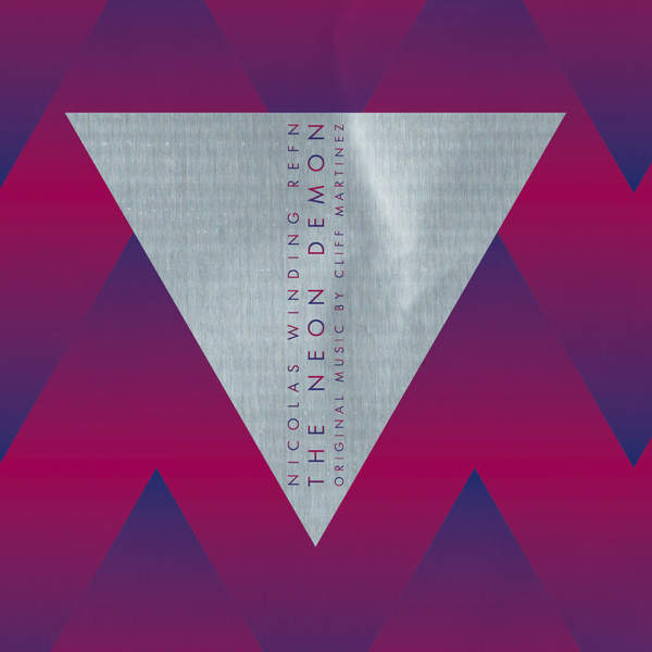 Cliff Martinez - The Neon Demon (Bande originale du film) [iTunes Plus AAC M4A] (2016)
