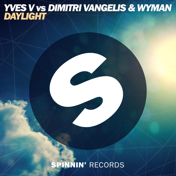 Yves V, Dimitri Vangelis & Wyman - Daylight (Extended Mix) - Single [iTunes Plus AAC M4A] (2016)