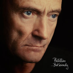 View album Phil Collins - ...But Seriously (Remastered)