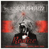 HouseCrusherzzz - Realize (Radio Edit)