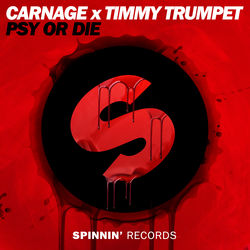 View album Carnage & Timmy Trumpet - Psy or Die (Extended Mix) - Single