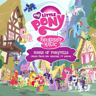 Friendship Is Magic: Songs of Ponyville (Music from the Original TV Series) [Español] – My Little Pony