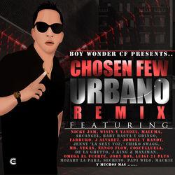 View album Boy Wonder Presents: Chosen Few Urbano Remix