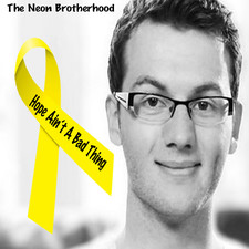 Hope Aint A Bad Thing by The Neon Brotherhood