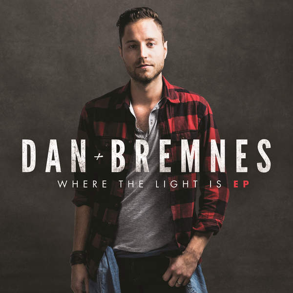 Dan Bremnes - Where the Light Is - EP (2015) [iTunes Plus AAC M4A]